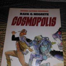 Cómics: COSMOPOLIS -RAFA G. NEGRETE- TOUTAIN EDITOR 1991. Lote 152644530