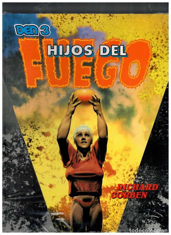 DEN 3 -HIJOS DEL FUEGO- RICHARD CORBEN. NUEVO,SIN ABRIR. (Comics und Tebeos - Toutain - Alben)