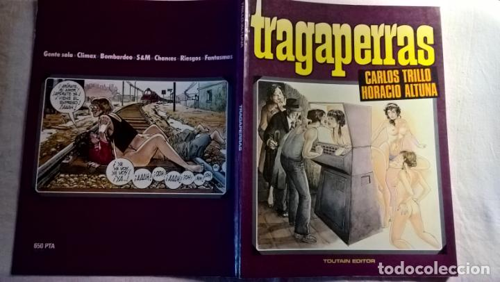 COMICS: TRAGAPERRAS / CARLOS TRILLO Y HORACIO ALTUNA (ABLN) (Tebeos y Comics - Toutain - Otros)