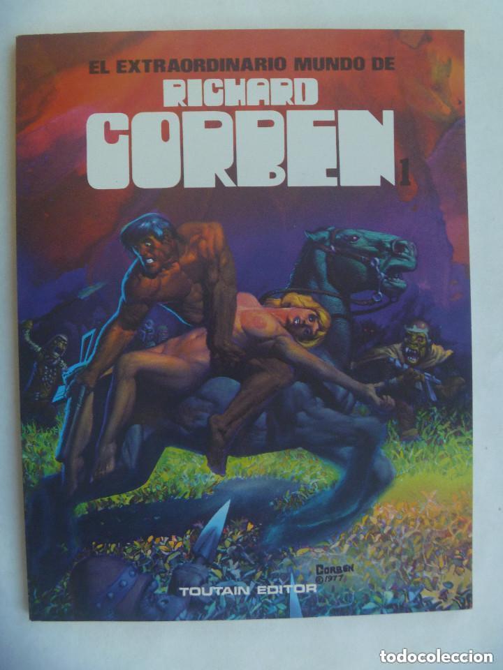 EL EXTRAORDINARIO MUNDO DE RICHARD CORBEN . DE TOUTAIN EDICIONES, 1981. (Tebeos y Comics - Toutain - Álbumes)