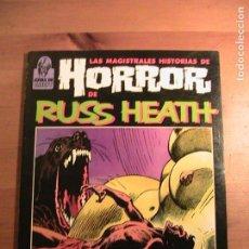Cómics: LAS MAGISTRALES HISTORIAS DE HORROR DE RUSS HEATH. TOUTAIN.. Lote 154665714