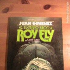 Cómics: JUAN GIMÉNEZ. EL EXTRAÑO JUICIO A ROY ELY. TOUTAIN.. Lote 154671662