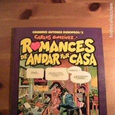Cómics: ROMANCES DE ANDAR POR CASA. CARLOS GIMÉNEZ. TOTUAIN, 1984.. Lote 154783898