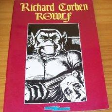 Cómics: ROWLF, RICHARD CORBEN. ESPECIAL STAR BOOKS, PRODUCCIONES EDITORIALES 1976. Lote 155495678