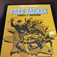 Cómics: FRED HARMAN. COMICS Y WESTERN. JORDI BUXADE. Lote 155924206