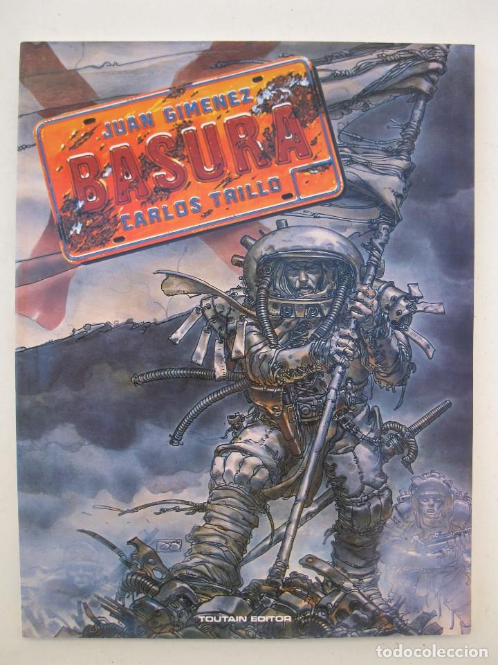 BASURA - JUAN GIMENEZ - CARLOS TRILLO - TOUTAIN EDITOR - AÑO 1989. (Tebeos y Comics - Toutain - Otros)