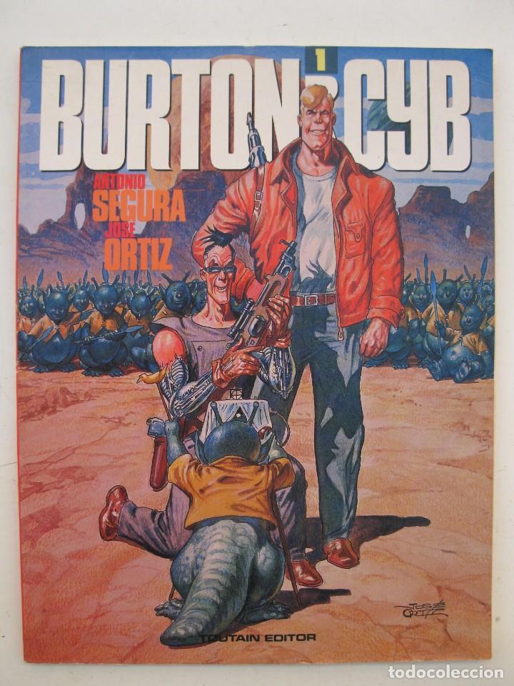 BURTON & CYB - VOLUMEN 1 - JOSÉ ORTIZ - ANTONIO SEGURA - TOUTAIN EDITOR - AÑO 1988. (Tebeos y Comics - Toutain - Otros)