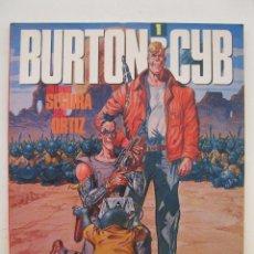 Cómics: BURTON & CYB - VOLUMEN 1 - JOSÉ ORTIZ - ANTONIO SEGURA - TOUTAIN EDITOR - AÑO 1988.. Lote 155938514