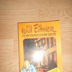 Cómics: WILL EISNER - CONTRATO CON DIOS Y OTRAS HISTORIAS DE NUEVA YORK. Lote 155978278