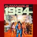Cómics: 1984 ALMANAQUE PARA 1983, TOUTAIN EDITOR, ORIGINAL 1982 - MAGNIFICO ESTADO.. Lote 133584610