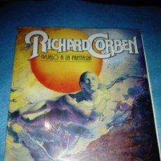 Cómics: RICHARD CORBEN - VUELO A LA FANTASÍA - ED ESPAÑOL 1981. Lote 159446146