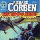 Cómics: RICHARD CORBEN. RIP, TIEMPO ATRÁS DE BRUCE JONES. Nº 1. Lote 159788978