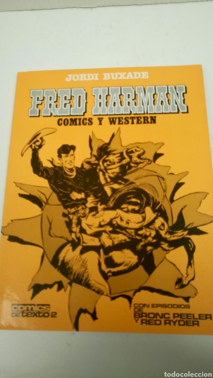 FRED HARMAN, COMICS Y WESTERN, DE JORDI BUXADE. (Tebeos y Comics - Toutain - Otros)