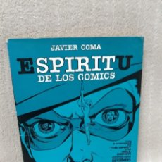 Cómics: EL ESPÍRITU DE LOS CÓMICS - JAVIER COMA - TOUTAIN EDITOR. Lote 161772078