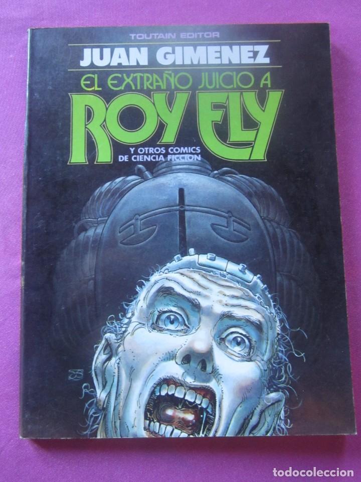 EL EXTRAÑO JUICIO A ROY FLY JUAN GIMENEZ CIENCIA FICCION TOUTAIN (Tebeos y Comics - Toutain - Álbumes)