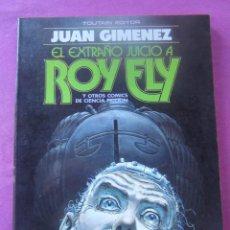 Cómics: EL EXTRAÑO JUICIO A ROY FLY JUAN GIMENEZ CIENCIA FICCION TOUTAIN. Lote 165241046