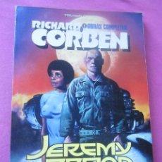 Cómics: JEREMY BROAD RICHARD CORBEN TOUTAIN. Lote 213859998
