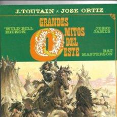 Cómics: GRANDES MITOS DEL OESTE COLECCIÓN COMPLETA SON 2 TEBEOS DIBUJOS JOSÉ ORTIZ TOUTAIN EDITOR 80 PÁGINAS. Lote 165806690