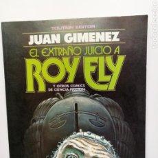 Cómics: EL EXTRAÑO JUICIO A ROY FLY (1984) JUAN GIMÉNEZ.TOUTAIN 80 PAGS. BUEN ESTADO.. Lote 166799773