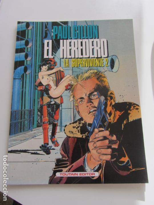 LA SUPERVIVIENTE 2: EL HEREDERO / PAUL GILLON /TOUTAIN 1990 BUEN ESTADO (Tebeos y Comics - Toutain - Álbumes)