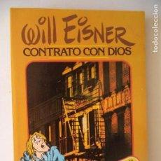 Cómics: CONTRATO CON DIOS Y OTRAS HISTORIAS DE NUEVA YORK WILL EISNER 192 PAGINAS PERFECTO ESTADO. Lote 171097064