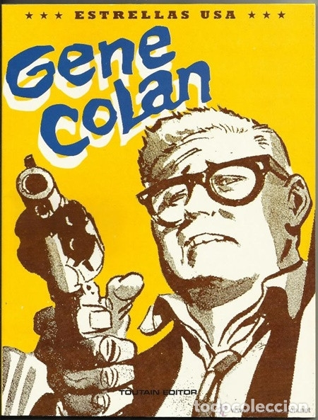 GENE COLAN / ESTRELLAS USA - TOUTAIN EDITOR, 1991 (Tebeos y Comics - Toutain - Álbumes)