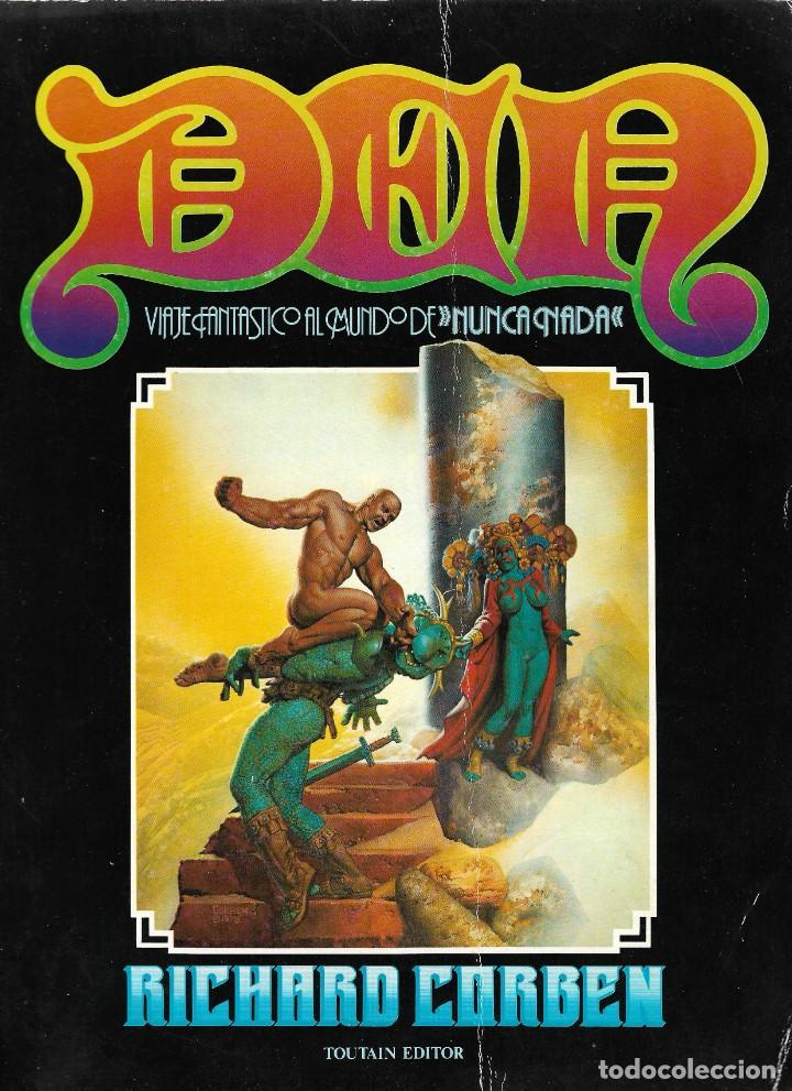 DEN. VIAJE FANTÁSTICO AL MUNDO DE NUNCA NADA - RICHARD CORBEN - TOUTAIN EDITOR - 1978. (Tebeos y Comics - Toutain - Álbumes)