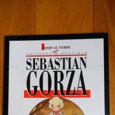 Cómics: SEBASTIAN GORZA. Lote 172447218