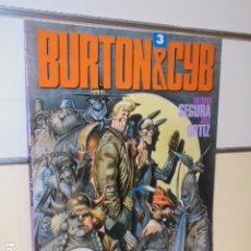 Comics: BURTON & CYB Nº 3 ANTONIO SEGURA Y JOSE ORTIZ - TOUTAIN - OFERTA. Lote 173989220