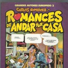 Fumetti: ROMANCES DE ANDAR POR CASA. CARLOS GIMÉNEZ. GRANDES AUTORES EUROPEOS, Nº 3. TOUTAIN EDITOR, 1986. Lote 196545883