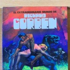 Cómics: EL EXTRAORDINARIO MUNDO DE RICHARD CORBEN - TOUTAIN EDITOR 1981. Lote 175988740