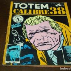 Cómics: TOTEM CALIBRE 38 1. Lote 177176978
