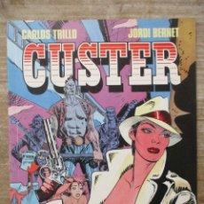 Cómics: CUSTER - Nº 1 - CARLOS TRILLO / BERNET - TOUTAIN . Lote 177894390