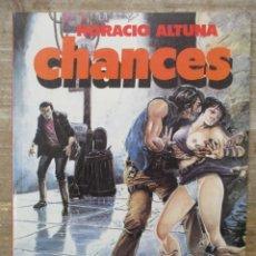 Cómics: CHANCES - HORACIO ALTUNA - TOUTAIN . Lote 177895017