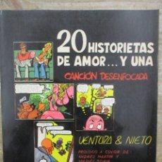 Cómics: 20 HISTORIETAS DE AMOR Y UNA CANCIÓN DESENFOCADA - VENTURA Y NIETO -MULTICOMIC. Lote 177898167