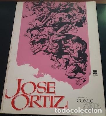 CUANDO EL CÓMIC ES ARTE, JOSÉ ORTÍZ, ED. TOUTAIN, 1980 (Tebeos y Comics - Toutain - Álbumes)
