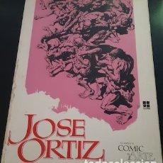 Cómics: CUANDO EL CÓMIC ES ARTE, JOSÉ ORTÍZ, ED. TOUTAIN, 1980. Lote 178562001