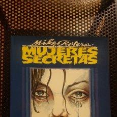 Cómics: COMIC - MUJERES SECRETAS - MIKE RATERA - TOUTAIN - 1991- NUMERO UNICO. Lote 178605570