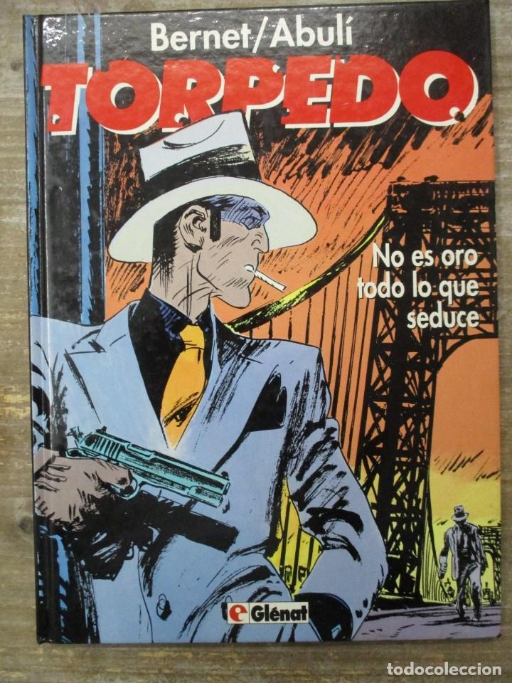 TORPEDO - NO ES ORO TODO LO QUE SEDUCE - Nº 10 - BERNET / ABULI - GLENAT / TOUTAIN (Tebeos y Comics - Toutain - Álbumes)