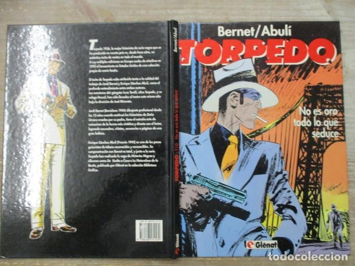 Cómics: TORPEDO - NO ES ORO TODO LO QUE SEDUCE - Nº 10 - BERNET / ABULI - GLENAT / TOUTAIN - Foto 2 - 178656807
