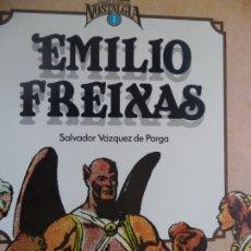 Cómics: EMILIO FREIXAS SALVADOR VAZQUEZ DE PARGA TOUTAIN BUEN ESTADO Nº 1 COLECCION NOSTALGIA. Lote 178852521