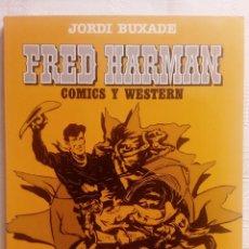 Cómics: FRED HARMAN · JORDI BUXADE · TOUTAIN EDITOR 1082. Lote 178934083