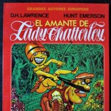 Cómics: EL AMANTE DE LADY CHATTERLEY - D.H. LAWRENCE - HUNT EMERSON - TOUTAIN 1987 ''MUY BUEN ESTADO''. Lote 179073097