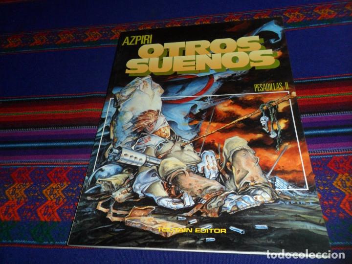 AZPIRI OTROS SUEÑOS PESADILLAS II. TOUTAIN EDITOR 1991. 750 PTS. RÚSTICA. BUEN ESTADO. (Tebeos y Comics - Toutain - Otros)
