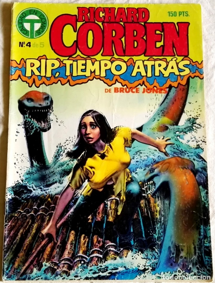 COMIC TOUTAIN Nº4, 1988 - RICHARD CORBEN, RIP, TIEMPO ATRÁS DE BRUCE JONES (Tebeos y Comics - Toutain - Otros)