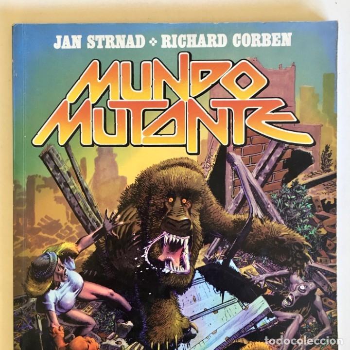 CÓMICBOOK MUNDO MUTANTE DE JAN STRNAD Y RICHARD CORBEN, TOUTAIN EDITOR, EDICIÓN 1982 (Tebeos y Comics - Toutain - Obras Completas)