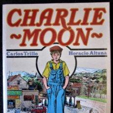 Cómics: CHARLIE MOON (CARLOS TRILLO - HORACIO ALTUNA) TOUTAIN 1990 NÚMERO ÚNICO ''PRECINTADO''. Lote 182070513