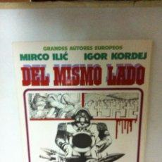 Cómics: DEL MISMO LADO. Lote 182168332