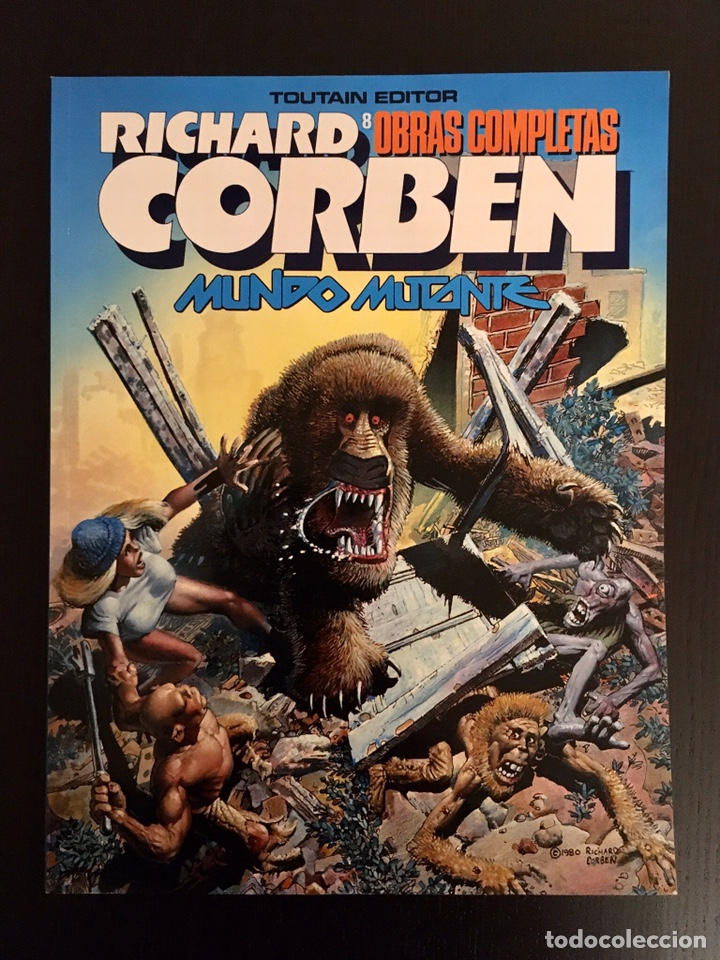 RICHARD CORBEN MUNDO MUTANTE TOUTAIN OBRAS COMPLETAS 8 NUEVO (Tebeos y Comics - Toutain - Obras Completas)