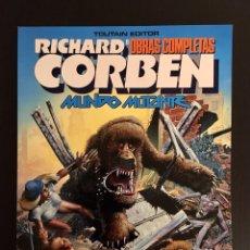 Cómics: RICHARD CORBEN MUNDO MUTANTE TOUTAIN OBRAS COMPLETAS 8 NUEVO. Lote 182230056
